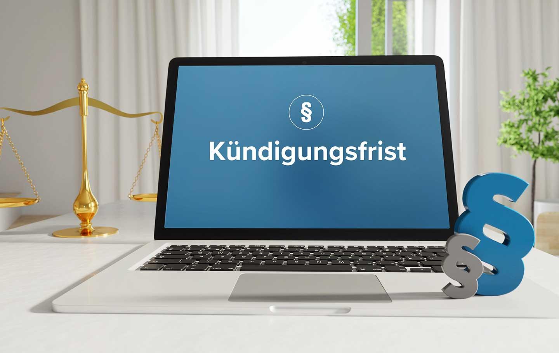 Gesetzliche Kündigungsfrist – Rechtliches, Tipps und Infos  - BERATUNG.DE